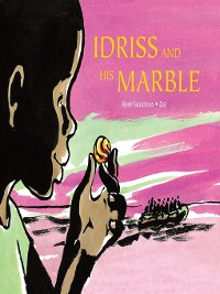 Cover Idriss and His Marble