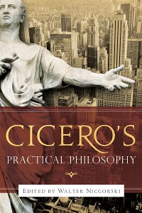 Cover Cicero's Practical Philosophy