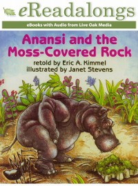 Cover Anansi and the Moss-Covered Rock