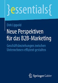 Cover Neue Perspektiven für das B2B-Marketing