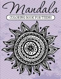 Cover Mandala Coloring Book For Teens