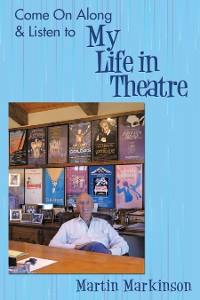 Cover Come on Along & Listen to My Life in Theatre