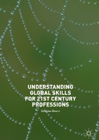 Cover Understanding Global Skills for 21st Century Professions