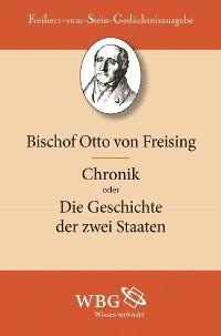 Cover Otto von Freising: Chronik oder Die Geschichte der zwei Staaten