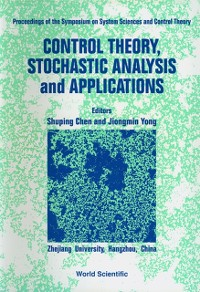 Cover Control Theory, Stochastic Analysis And Applications - Proceedings Of Symposium On System Sciences And Control Theory