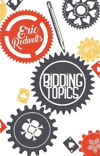 Cover Eric Rodwell's Bidding Topics