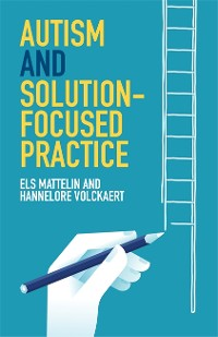 Cover Autism and Solution-focused Practice