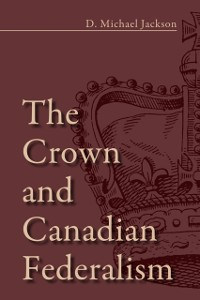 Cover Crown and Canadian Federalism