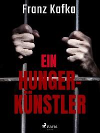 Cover Ein Hungerkünstler