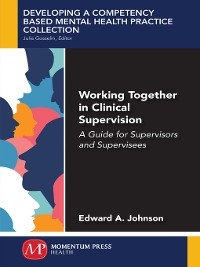 Cover Working Together in Clinical Supervision