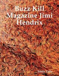 Cover Buzz Kill Magazine Jimi Hendrix