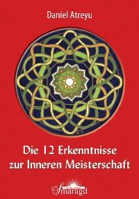 Cover Die 12 Erkenntnisse zur Inneren Meisterschaft