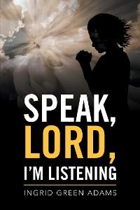 Cover Speak, Lord, I'M Listening