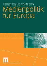 Cover Medienpolitik für Europa