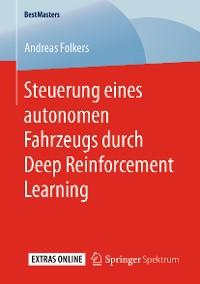 Cover Steuerung eines autonomen Fahrzeugs durch Deep Reinforcement Learning