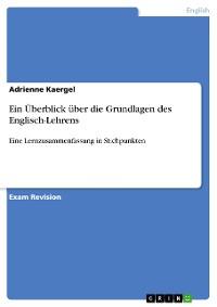 Cover Ein Überblick über die Grundlagen des Englisch-Lehrens