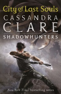 Cover Mortal Instruments 5: City of Lost Souls