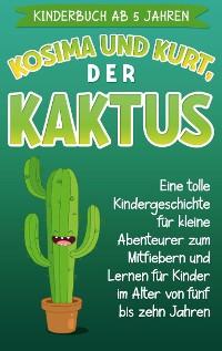Cover Kinderbuch ab 5 Jahren: Kosima und Kurt, der Kaktus
