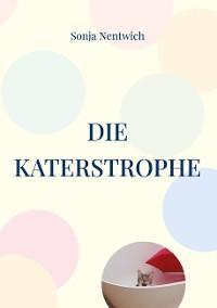 Cover Die Katerstrophe