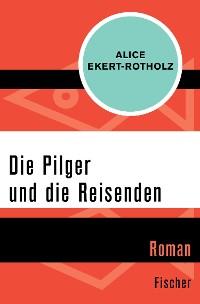 Cover Die Pilger und die Reisenden