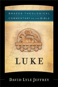 Cover Luke (Brazos Theological Commentary on the Bible)