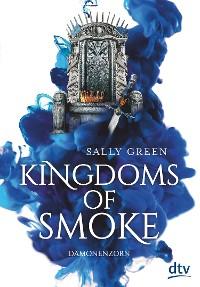 Cover Kingdoms of Smoke – Dämonenzorn
