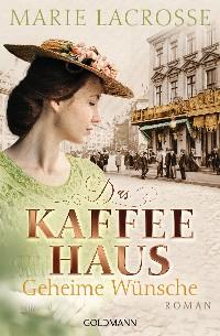 Cover Das Kaffeehaus - Geheime Wünsche