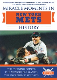 Cover Miracle Moments in New York Mets History