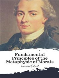 Cover Fundamental Principles of the Metaphysic of Morals