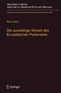 Cover Die auswärtige Gewalt des Europäischen Parlaments