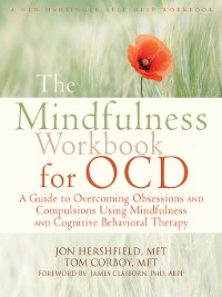 Cover The Mindfulness Workbook for OCD