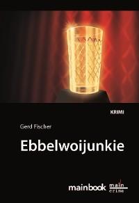 Cover Ebbelwoijunkie: Kommissar Rauscher 9