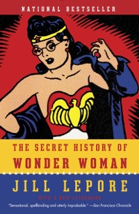 Cover Secret History of Wonder Woman