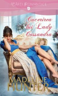 Cover Cucerirea lui Lady Cassandra