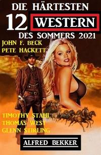 Cover Die härtesten 12 Western des Sommers 2021