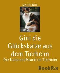 Cover Gini die Glückskatze aus dem Tierheim