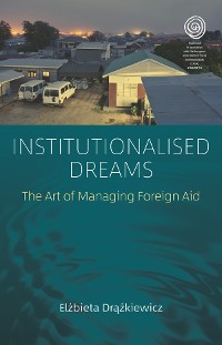 Cover Institutionalised Dreams