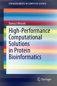 Cover High-Performance Computational Solutions in Protein Bioinformatics