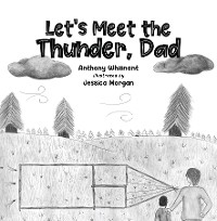 Cover Let's Meet the Thunder, Dad