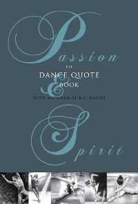 Cover Passion & Spirit: The Dance Quote Book