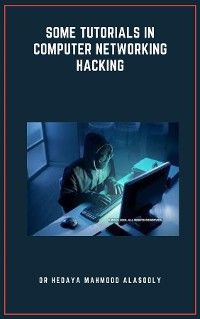Cover Some Tutorials in Computer Networking Hacking