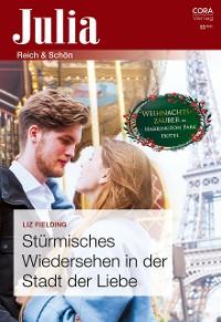 Cover Stürmisches Wiedersehen in der Stadt der Liebe