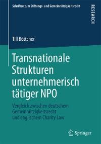 Cover Transnationale Strukturen unternehmerisch tätiger NPO