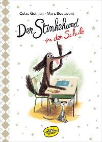 Cover Der Stinkehund in der Schule (Bd.4)