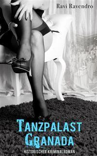 Cover Tanzpalast Granada - Historischer Kriminalroman