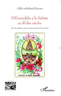 Cover D'EINSIEDELN A LA SALETTE AU FL DES SIECLES - Avec les peler