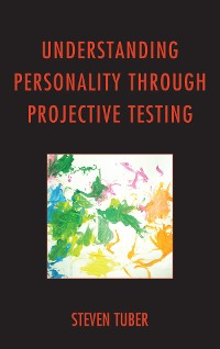 Cover Understanding Personality through Projective Testing