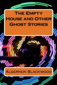 Cover The Empty House and Other Ghost Stories