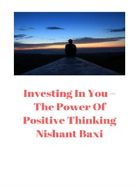Cover Investing in You:  Using The Power of Positive Thinking