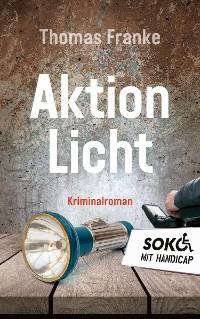 Cover Soko mit Handicap: Aktion Licht